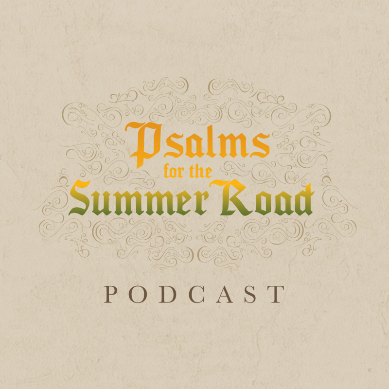 Psalms for the Summer Road: The Heritage of God's People - Week 6 Day 4